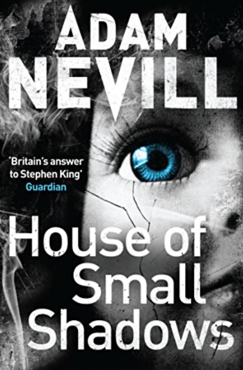 cover House of Small Shadows by Adam Nevill
