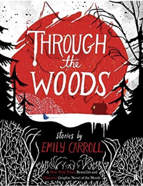 book cover Though the Woods by Emily Carroll 2014