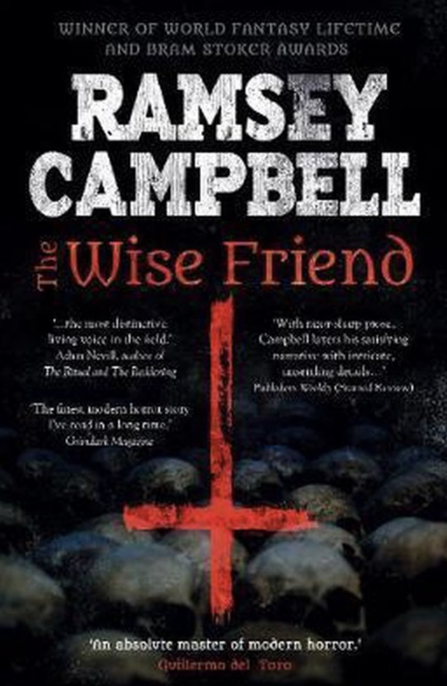 book cover The Wise Friend by Ramsey Campbell 2020